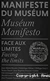 Manifeste du Muséum. Face aux limites