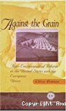 Against the grain : agri-environmental reform in the United States and European Union