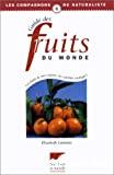 Guide des fruits du monde