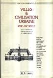 Villes et civilisation urbaine