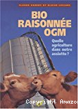 Bio, raisonnée, OGM