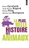 La plus belle histoire des animaux