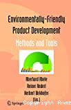 Environmentally-friendly product development. Methods and tools.