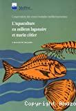 L'aquaculture en milieux lagunaire et marin côtier
