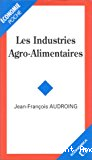 Les industries agro-alimentaires