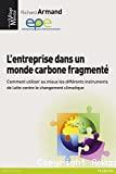 L'entreprise dans un monde carbone fragmenté
