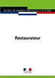 Guide de bonnes pratiques d'hygiène et d'application de l'HACCP. Restaurateur