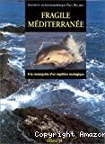 Fragile Méditerranée
