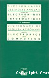 Dictionnaire des sigles anglais utilisés en électronique et en informatique