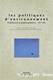 Les politiques d'environnement: évaluation de la première génération: 1971-1995