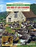 Les oies et les canards : races, conditions d'élevage, reproduction, hygiène et santé, produits