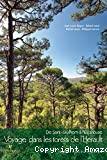 Voyage dans les forêts de l'Hérault