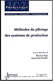 Méthodes du pilotage des systèmes de production.