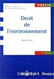 Droit de l'environnement. 4ème édition.