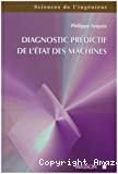 Diagnostic prédictif de l'état des machines.