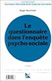Le questionnaire dans l'enquête psycho-sociale