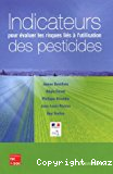 Indicateurs pour évaluer les risques liés à l'utilisation des pesticides