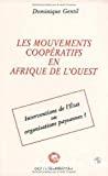 Les mouvements coopératifs en Afrique de l'Ouest