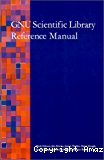 GNU scientific library. Reference manual. Edition 1.0+, for GSL version 1.0+. 10 december 2001.