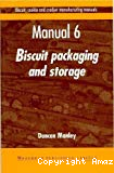Biscuit, cookie and cracker manufacturing manuals. (6 Vol.) Manual 6 : Biscuit packaging and storage. Packaging materials. Wrapping operations. Biscuit storage. Troubleshooting tips.