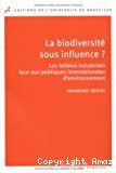 La biodiversité sous influence