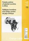 Forestry policies of selected countries in Africa/Politiques forestières d'un certain nombre de pays d'Afrique