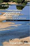 L'information scientifique et technique : nouveaux enjeux documentaires et éditoriaux