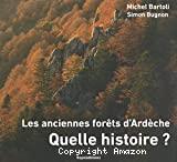 Les anciennes forêts d'Ardèche