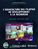 L'aquaculture des tilapias du développement à la recherche