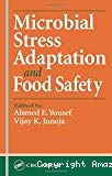 Microbial stress. Adaptation and food safety.