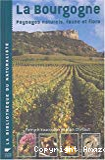 La Bourgogne : paysages naturels, faune et flore.