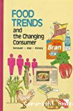 Food trends and the changing consumer.