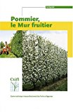 Pommier, le mur fruitier
