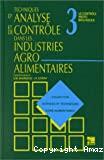 Techniques d'analyse et de contrôle dans les industries agro-alimentaires. (4 Vol.) Vol. 3 : Le contrôle microbiologique.