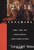 Scenarios : the art of strategic conversation