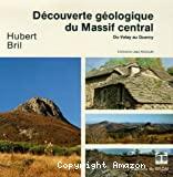 Découverte géologique du Massif Central, du Velay au Quercy
