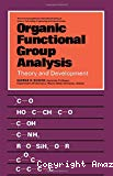 Organic functional group analysis. Theory and development.