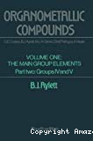 Organometallic compounds. (2 vol.) Vol. 1 : The main group elements. Part 2 : Groups IV and V.