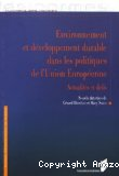 Environnement et développement durable dans les politiques de l'Union européenne