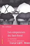Les empereurs du fast-food