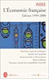 L'économie française, édition 1999-2000 : rapport sur les comptes de la nation de 1998