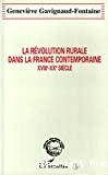 La révolution rurale dans la France contemporaine : XVIIIè - XXè siècle