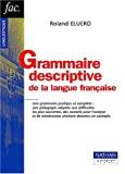 Grammaire descriptive de la langue française
