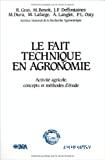 Le fait technique en agronomie
