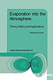 Evaporation into the atmosphère. Theory, history, and applications