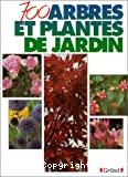 700 arbres et plantes de jardin