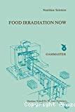 Food irradiation now - Symposium (21/10/1981, Ede, Pays-Bas).
