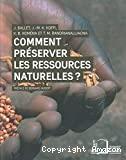 Comment préserver les ressources naturelles ? le mythe de la gestion participative