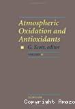 Atmospheric oxidation and antioxidants. (3 Vol.) Vol. 2.