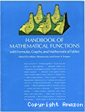 Handbook of mathematical functions, with formulas, graphs, and mathematical tables.